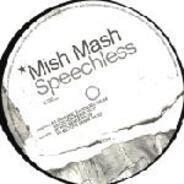 Mish Mash - Speechless