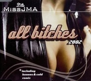 miss jma - All Bitches 2002