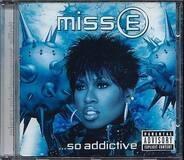 Missy Elliott - Miss E ... So Addictive