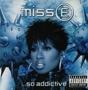 Missy Misdemeanor Elliott - Miss E ...So Addictive