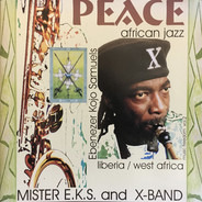 Mister E.K.S. And X-Band - Liberia / West Africa