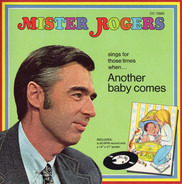 Mister Rogers - Another Baby Comes