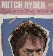 Mitch Ryder - Like A Rolling Stone