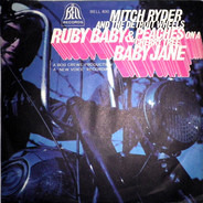 Mitch Ryder & The Detroit Wheels - Ruby Baby & Peaches On A Cherry Tree