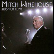 Mitch Winehouse - Rush of Love