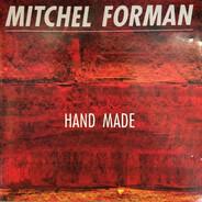 Mitchel Forman - Hand Made