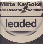 Mitte Karaoke - Die Discofibel (Remixes)