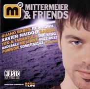 Mittermeier & Friends - Mittermeier & Friends