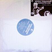 Mix Master Mike - Needle Thrasher