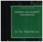 Modern Jazz Quartet Stan Kenton - In The Third Stream