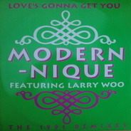 Modern-nique - Love's Gonna Get You