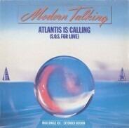 Modern Talking - Atlantis Is Calling (S.O.S. For Love)