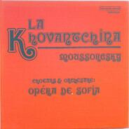 Modest Mussorgsky - La Khovantchina