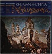 Modest Mussorgsky - Khovanshchina