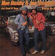 Moe Bandy & Joe Stampley - Just Good Ol' Boys