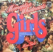 Moments & Whatnauts - Girls / More Girls
