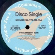 Mongo Santamaria - Watermelon Man / A Mi No Me Engañan (You Better Believe It)