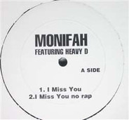 Monifah / Soul For Real - I Miss You / Every Little Thing