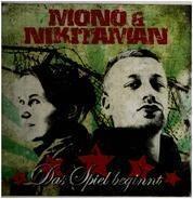Mono & Nikitaman - Das Spiel Beginnt
