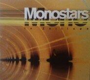 Monostars - In Zeitlupe