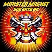 Monster Magnet - God Says No (ltd.2lp)