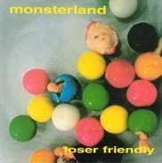 Monsterland - Loser Friendly