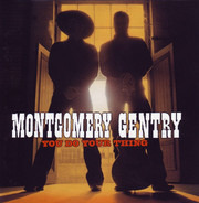 Montgomery Gentry - You Do Your Thing