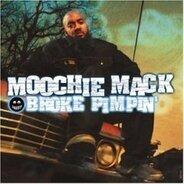 Moochie Mack - Broke Pimpin