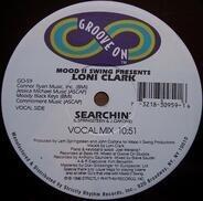 Mood II Swing Presents Loni Clark - Searchin'