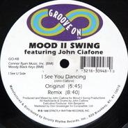Mood II Swing Feat. John Ciafone - I See You Dancing