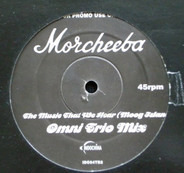Morcheeba - The Music That We Hear (Moog Island) (Omni Trio Mix)