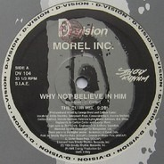 Morel Inc. - Why Not Believe In Him