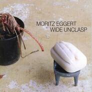 Moritz Eggert - Wide Unclasp