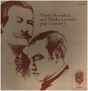 Moritz Rosenthal And Mischa Levitzki - Play Concert One