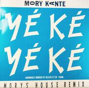 Mory Kanté - Yé Ké Yé Ké (Mory's House Remix)