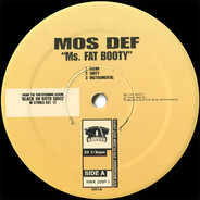 Mos Def - Ms. Fat Booty / Do It Now / Mathematics