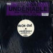 Mos Def - Undeniable / There Is A Way