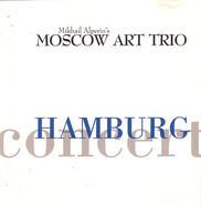 Moscow Art Trio - Hamburg Concert