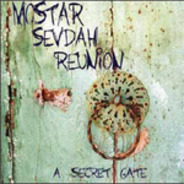 Mostar Sevdah Reunion - A Secret Gate