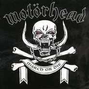 Motorhead - March ör Die