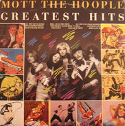 Mott The Hoople - Greatest hits