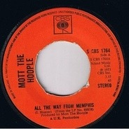 Mott The Hoople - All The Way From Memphis