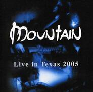 Mountain - Live in Texas 2005