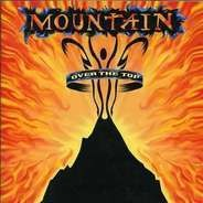 Mountain - OVER THE TOP