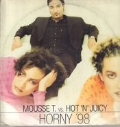 Mousse T. vs. Hot 'N' Juicy - Horny '98