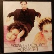Mousse T. vs. Hot 'N' Juicy - Horny '98