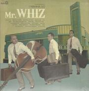 Mr. Whiz - I Wanna Go