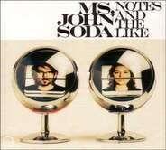 Ms. John Soda - Notes and the Like