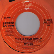 Mtume - Just Funnin' / This Is Your World