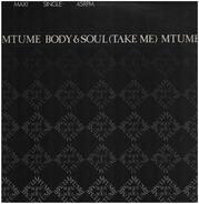 Mtume - Body & Soul (Take Me)